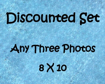 Discounted photo set, Set of 3 prints,  8x10 photo set, 8x10 print set, 3 photo set, custom photo set, sale photo set, discounted art
