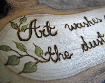 Picasso Quote - Art - Rustic Organic Natural Magnolia Branch Small Wooden Sign by Tanja Sova