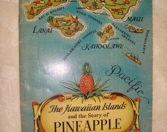 1935 Hawaiian Islands and the Story of Pineapple