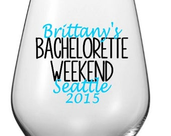 Personalized Bachelorette Weekend Wine Glass, Custom Location Wedding Party Plastic Tumbler Decal Set, Cups NOT Included