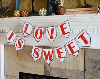 Engagement party // Love Is Sweet // wedding party pennant banner, rustic celebration decor decorations