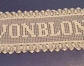 Filet Crochet Name Doily 7 letters Letter Style C custom made to order