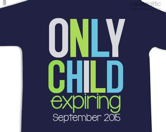 Big brother only child expiring shirt or big brother to be pregnancy announcement Tshirt DARK