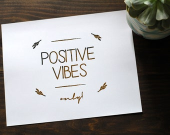 """Positive Vibes Distressed Gold Foil Print // Gold Foiled 8x10"""" Wall Art // Weathered Positivity Art Print"""