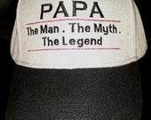Papa- Man Myth Legend-Embroidered Baseball Hat