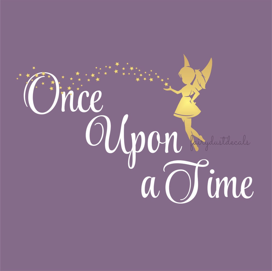 Fairy Wall Decal Once Upon A Time Vinyl Wall Lettering