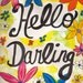 "Hello Darling 5""x7"" Blank All Occasion Card with Envelope, Hello Card, Hello Collection, Wholesale Greeting Cards, Hello Stationery"