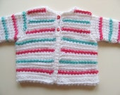 Ready To Ship - Crochet Baby Sweater - Striped Baby Sweater - Size 6 Months - White Baby Girl Sweater - White Hot Pink Turquoise Sweater