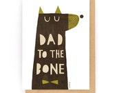 Dad To The Bone - Greeting Card (2-78C)