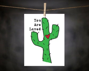 cactus print // 8x10 print // cactus art // you are loved // love art // heart // green // love // prickly
