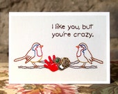 "Crazy Bird ""I Like You But You're Crazy"" Embroidery Greeting Card"