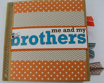 Me and My Big Brothers Paperbag Scrapbook