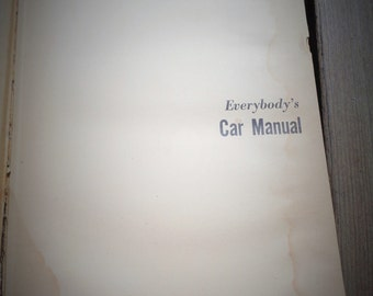 """Vintage Hardcover """"Everybody's Car Manual"""" Book 1953"""