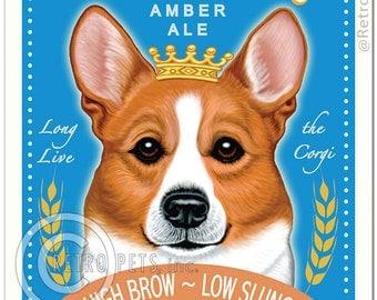 """8x10 Pembroke Corgi Art - """"Royal Corgi Amber Ale - High Brow - Low Slung"""" - Art print by Krista Brooks"""