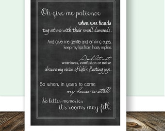 Instant. 11x14. Oh give me patience. Instant Printable Download. Typography - Raising Kids. Inspirational Quote Art. Words to live by.