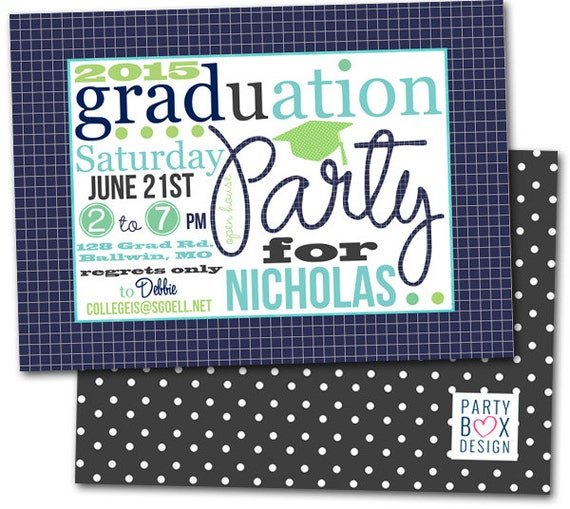 2015 Graduation Party Invite- 3 color choices