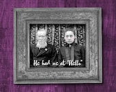 He had me at Hello -- Vintage Photograph Reproduction - 8 1/2 x 11