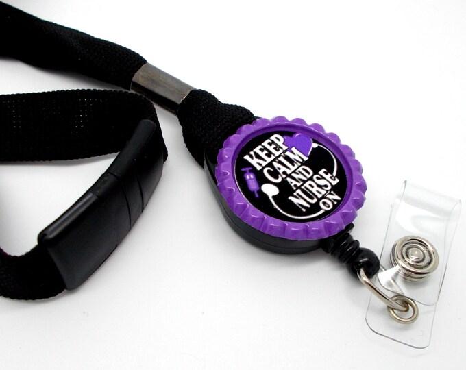 Keep Calm and Nurse On Lanyard Purple - Nursing ID - Nurse Lanyard - RN Lanyard - Nurse Badge Holder - RN Badge Holder - Name Tag Holder