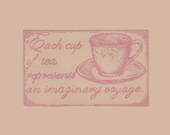Beautiful Nostalgic Tea Time Quote Etching with Rose Hued Ink