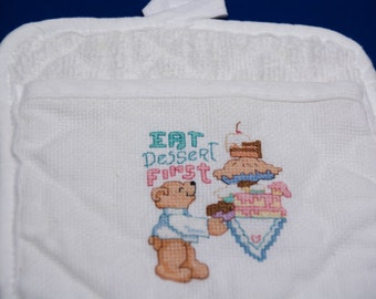 White Potholder with Bear and Dessert Saying Eat Dessert First  All Hand Cross Stitch