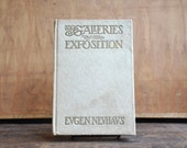 The Galleries of the Exposition - Antique Book