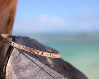 Hawaiian Quote Custom Handmade Hammered Sterling Silver Bangle
