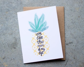 Greeting Card, You are the Pineapple of My Eye, Pineapple Card, Just Because Card, Love Card, Blank Inside Card, Pineapple Love, Pineapples