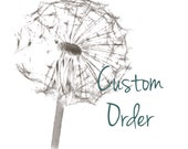 Custom order for Trude