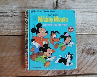 Vintage 1970's Little Golden Book // Mickey Mouse The Kitten-Sitters