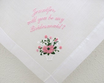 Will you be my Bridesmaid on Swiss Cotton Flower Basket Embroidery Handkerchief