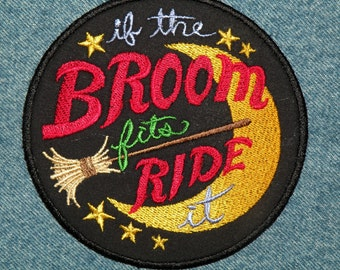 If the Broom Fits, Ride it Iron on Patch 4.5""