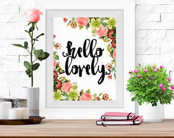 Hello Lovely Floral Wall Art Printable -8x10- Rose Bouquet Flowers Instant Download Home Interior Living Room Decor Damask Digital Poster