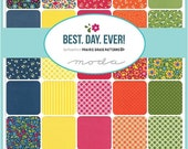 """ON SALE Best Day Ever Moda Quilt Fabric Moda Charm Pack 42 squares 5"""""""
