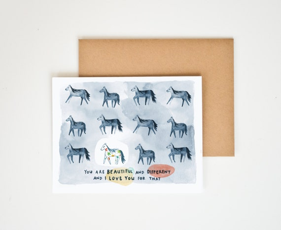 You Are Different and Beautiful And I Love You For That Greeting Card