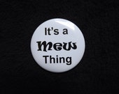 """It's a Mew Thing 2.25"""" Pinback Button"""