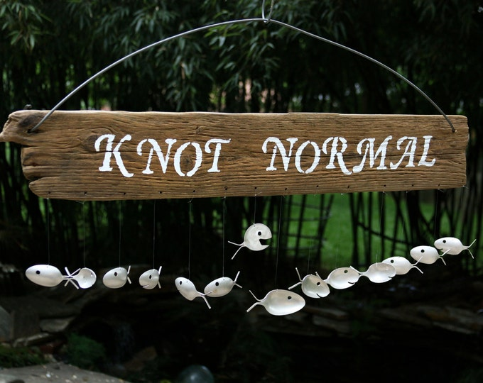 Knot Normal Sign, Masculine humor gift, Driftwood Wind Chime, Fun Christmas dad Day Gift Idea, Large Wood Sign, Garden Metal Art Wind Mobile