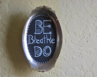 "Silver Tray Chalkboard Sign, ""Be Breathe Do"""