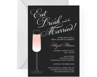Eat Drink and be Married Happy Hour Champagne Bridal Shower Invitation with All CUSTOM colors and content by Palmetto Greetings