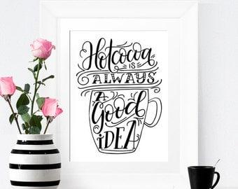 Art print  - Hot cocoa is always a good idea