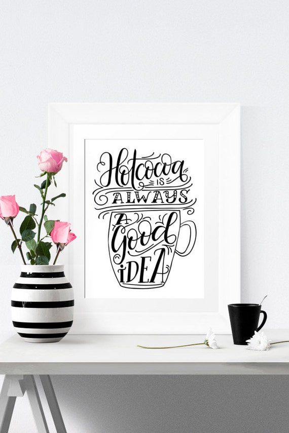 Art print - Hot cocoa is always a good idea