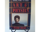 Art and Physics Parallel Visions in Space,Time & Light Science Chemistry Physics Biology Vintage Book Theory