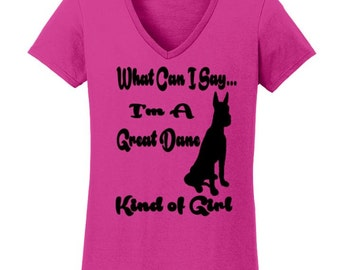 What Can I Say.. I'm A Great Dane Kind Of Girl Shirt
