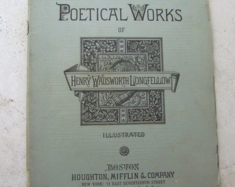Antique Poetry Booklet Henry Wadsworth Longfellow 1879 Longfellow Poetical Works Illustrated Pages Antique Pages Scrapbooking