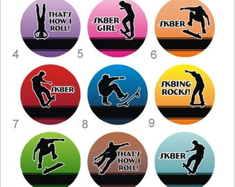 Skateboard Flair Pinback Flatback Button Badge or Magnets 1 inch set of 10