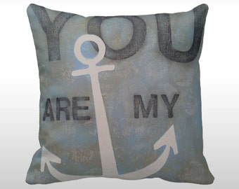 You Are My Anchor Print Throw Pillow, Nautical Throw Pillow, Coastal Decor, Beach House Decor, Coastal Living Decor, Beach Cottage Decor