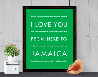 Jamaica Art Print, Jamaica Poster, Travel Gift, I Love You From Here To JAMAICA, Shown in Bright Green