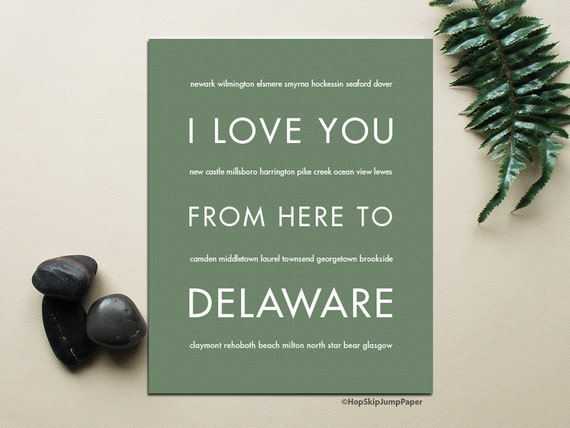 Delaware State Art, I Love You From Here To DELAWARE, Shown in Sage - Choose Color Canvas Frame Home Decor