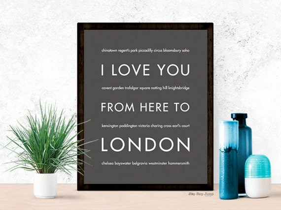 London Art Print, I Love You From Here To LONDON, Shown in Dark Gray - Choose Color Travel, Canvas Poster
