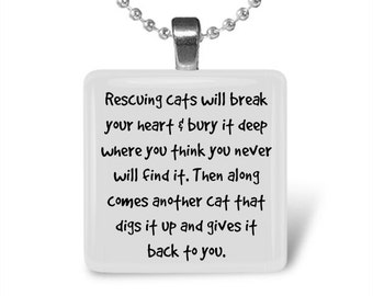 Rescuing dogs/ cats will tear your heart out Glass Tile Pendant
