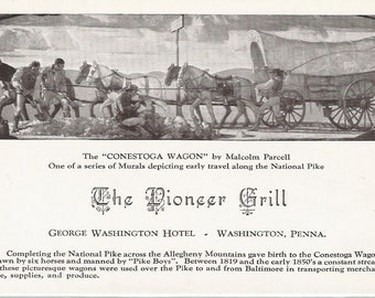 The Conestoga Wagon by Malcolm Parcell Murals Depicting Early Travel The National Pike Vintage Postcard George Washington Hotel